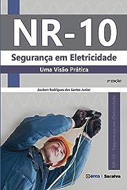 NR-10: Segurança em Eletricidade - Uma Visão Prática