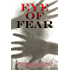 Eye of Fear: An Anthology