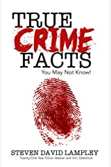 True Crime Facts You May Not Know Kindle Edition
