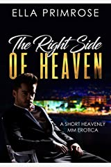The Right Side Of Heaven: MM Romance Erotica Short Story Kindle Edition