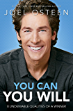 You Can, You Will: 8 Undeniable Qualities of a Winner (English Edition)
