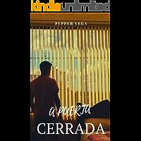 A puerta cerrada (Spanish Edition) book cover
