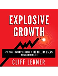 Amazon small business entrepreneurship books explosive growth a few things i learned while growing to 100 million users and losing fandeluxe Gallery
