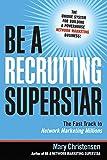 Be a Recruiting Superstar