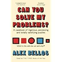 Can You Solve My Problems?: A casebook of ingenious, perplexing and totally satisfying puzzles