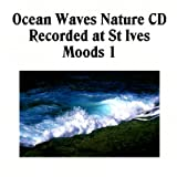 Sound of the Ocean Waves CD - Nature Sounds CD recorded in St Ives, UK