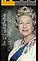 The Wit and Wisdom of Queen Elizabeth II
