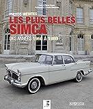 Les plus belles Simca : Des années 1960 à 1980