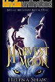 Harvest Moon (Night Hunters Book 1)
