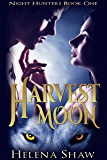 Harvest Moon (Night Hunters Book 1)