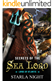 Secrets of the Sea Lord (Lords of Atlantis Book 6)