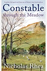 CONSTABLE THROUGH THE MEADOW a perfect feel-good read from one of Britain's best-loved authors (Constable Nick Mystery Book 8) Kindle Edition