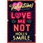 Love Me Not (The Valentines, Book 3)
