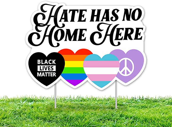 Updated 2021 – Top 10 Love Has No Home Here Sign Yard