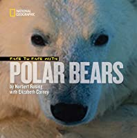 Face To Face With Polar Bears (Face To Face