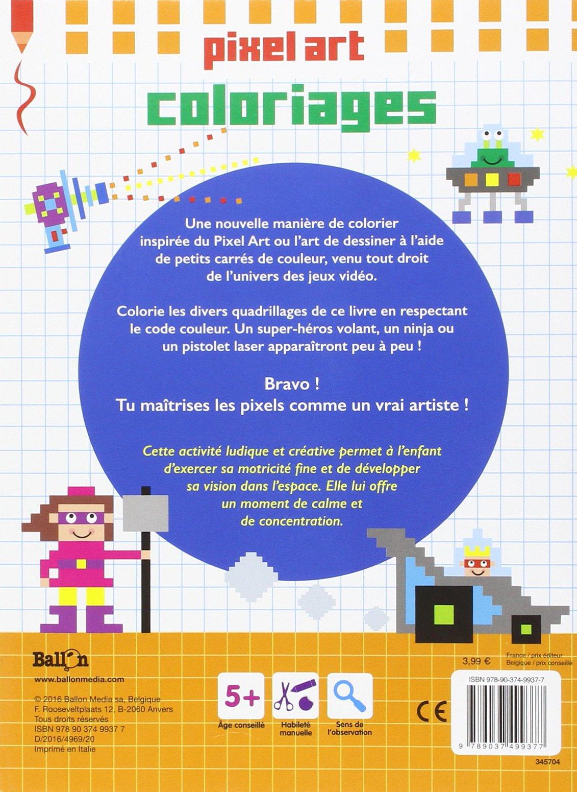 Les super-héros (Pixel Art): Amazon.es: Ballon: Libros en ...