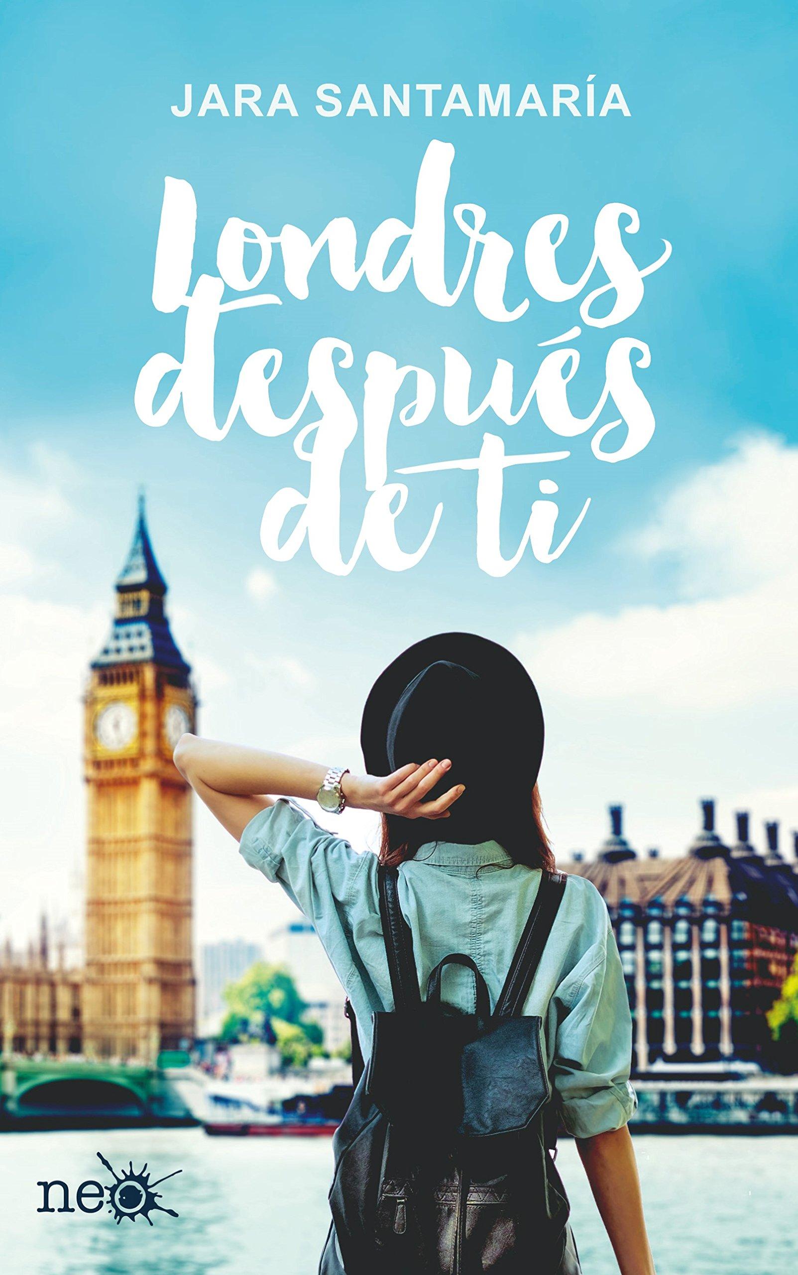 Londres después de ti (Spanish Edition) (Spanish) Paperback – March 27, 2017