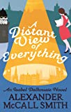 A Distant View of Everything (Isabel Dalhousie Novels)