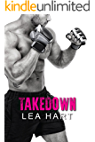 Takedown (Fight Factory Book 1)