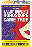The Day Bailey Devlin's Horoscope Came True (Sweet Romance) (The Bailey Devlin Series Book 1)