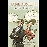 Jane Austen, Game Theorist: Updated Edition