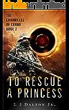 To Rescue a Princess: The Chronicles of Cornu Book 2