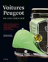 Voitures Peugeot De Collection (Voitures De
