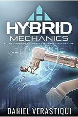 Hybrid Mechanics Kindle Edition