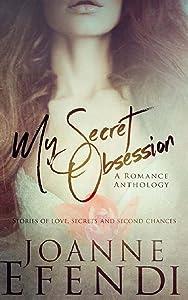 My Secret Obsession: A Romance Anthology