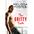 The Gritty Truth (The Whiskeys: Dark Knights at Peaceful Harbor Book 7)