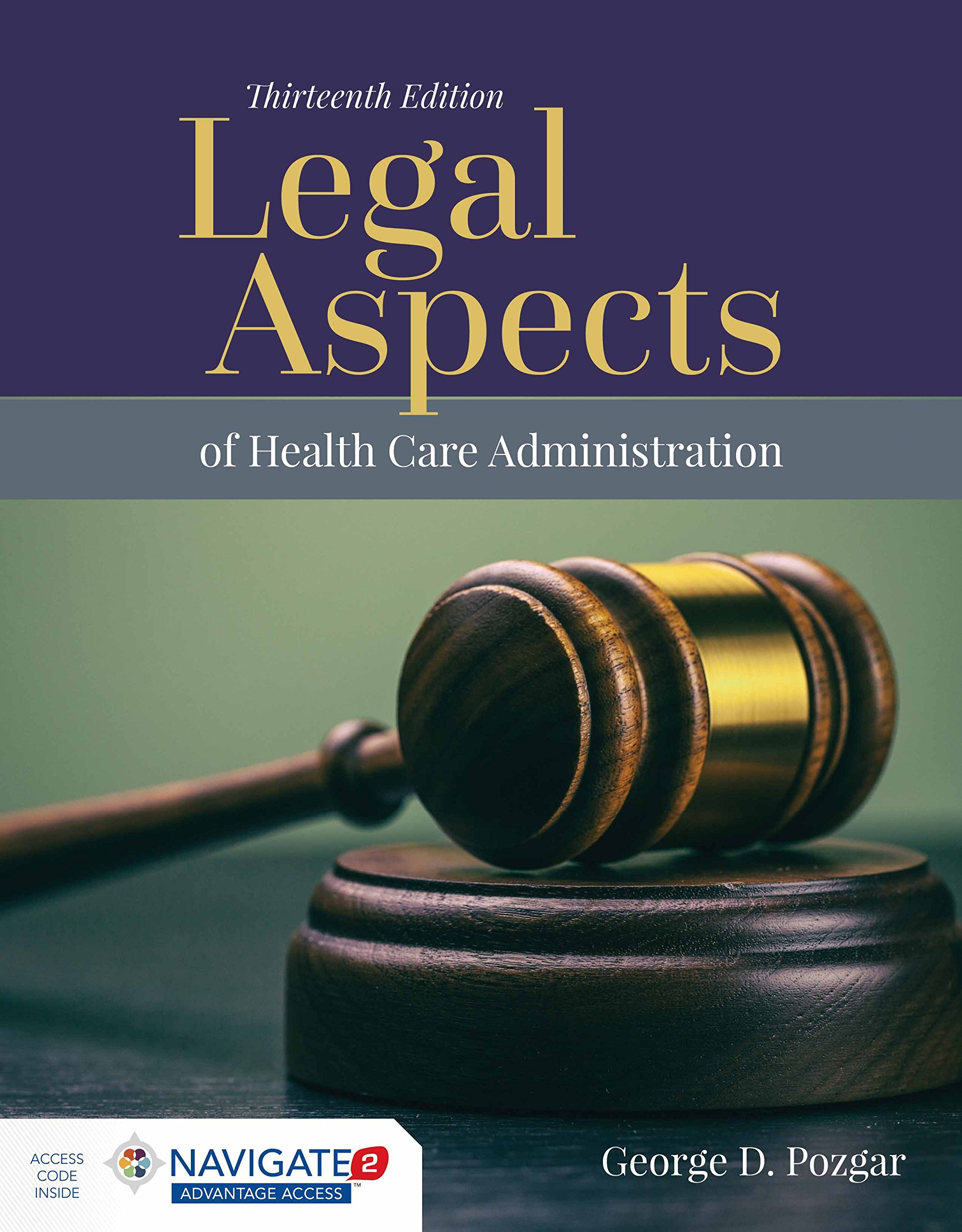 Legal Aspects of Health Care Administration by Jones & Bartlett Learning