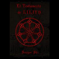 El Testamento de LILITH (Lillaismo nº 2) (Spanish Edition)