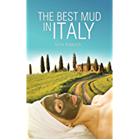The Best Mud in Italy (English Edition)