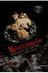 Never Letting Go (Knights Of Sin MC Book 1) Kindle Edition