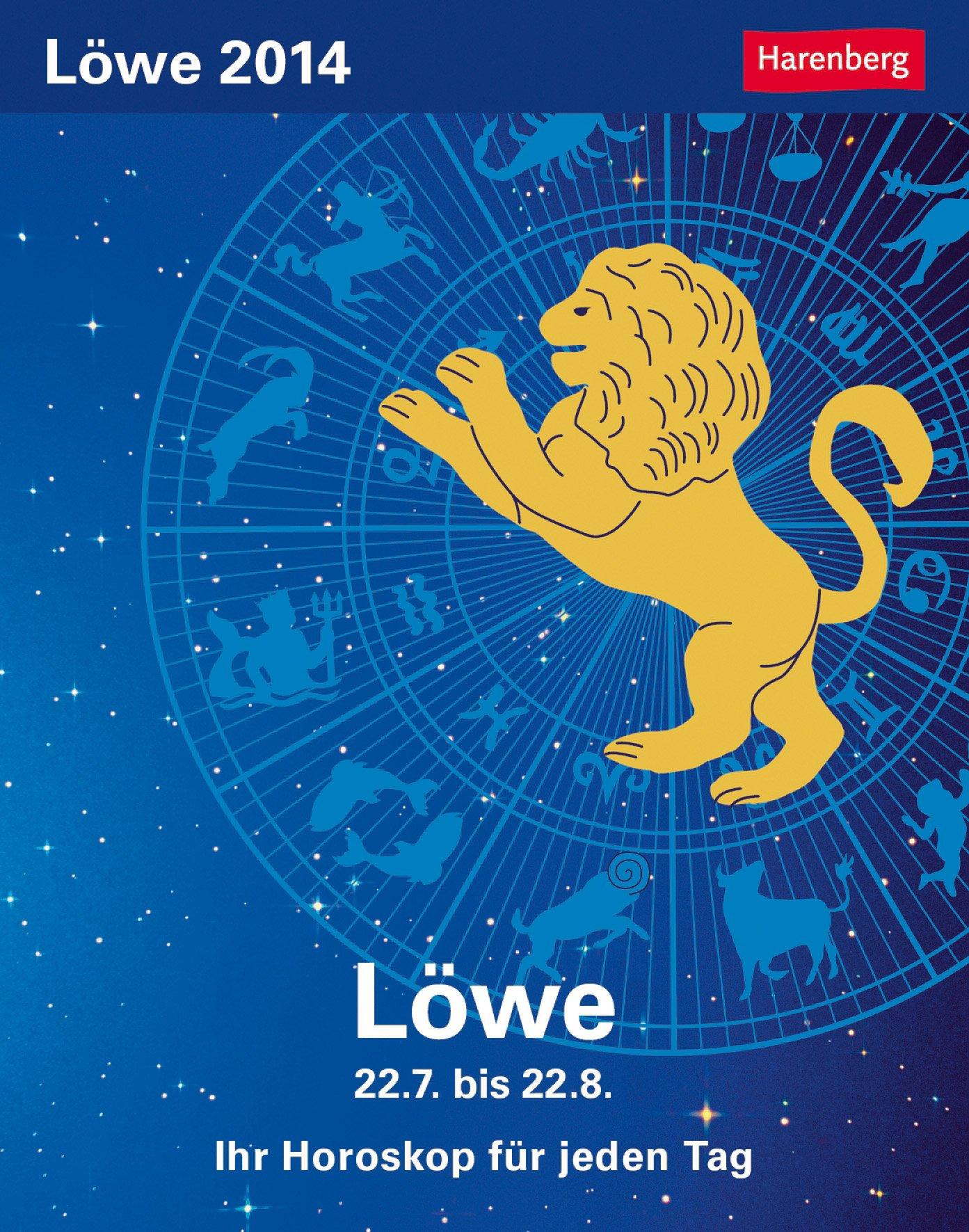 Sternzeichenkalender Löwe 2014: Ihr Horoskop für jeden Tag 22. Juli bis 22. August