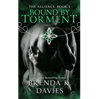 Bound by Torment (The Alliance Series Book 5)