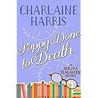 Poppy Done to Death: An Aurora Teagarden Mystery
