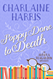 Poppy Done to Death (Aurora Teagarden Book 8)