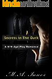 Secrets In The Dark: A M/M Age Play Romance