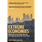 Extreme Economies: Survival, Failure, Future – Lessons from the World's Limits (English Edition)