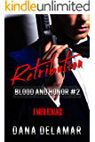 Retribution: A Mafia Romance (Blood and Honor, #2)