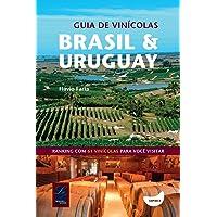 Guia de Vinícolas. Brasil e Uruguay