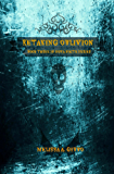 Retaking Oblivion: Book Three in Nova Nocte Series
