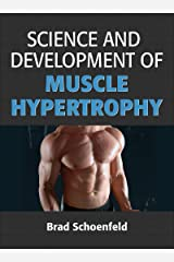 Science and Development of Muscle Hypertrophy Hardcover