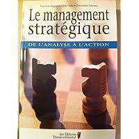 MANAGEMENT STRATÉGIQUE (LE)
