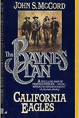 California Eagles (The Baynes Clan) (No. 4) Mass Market Paperback