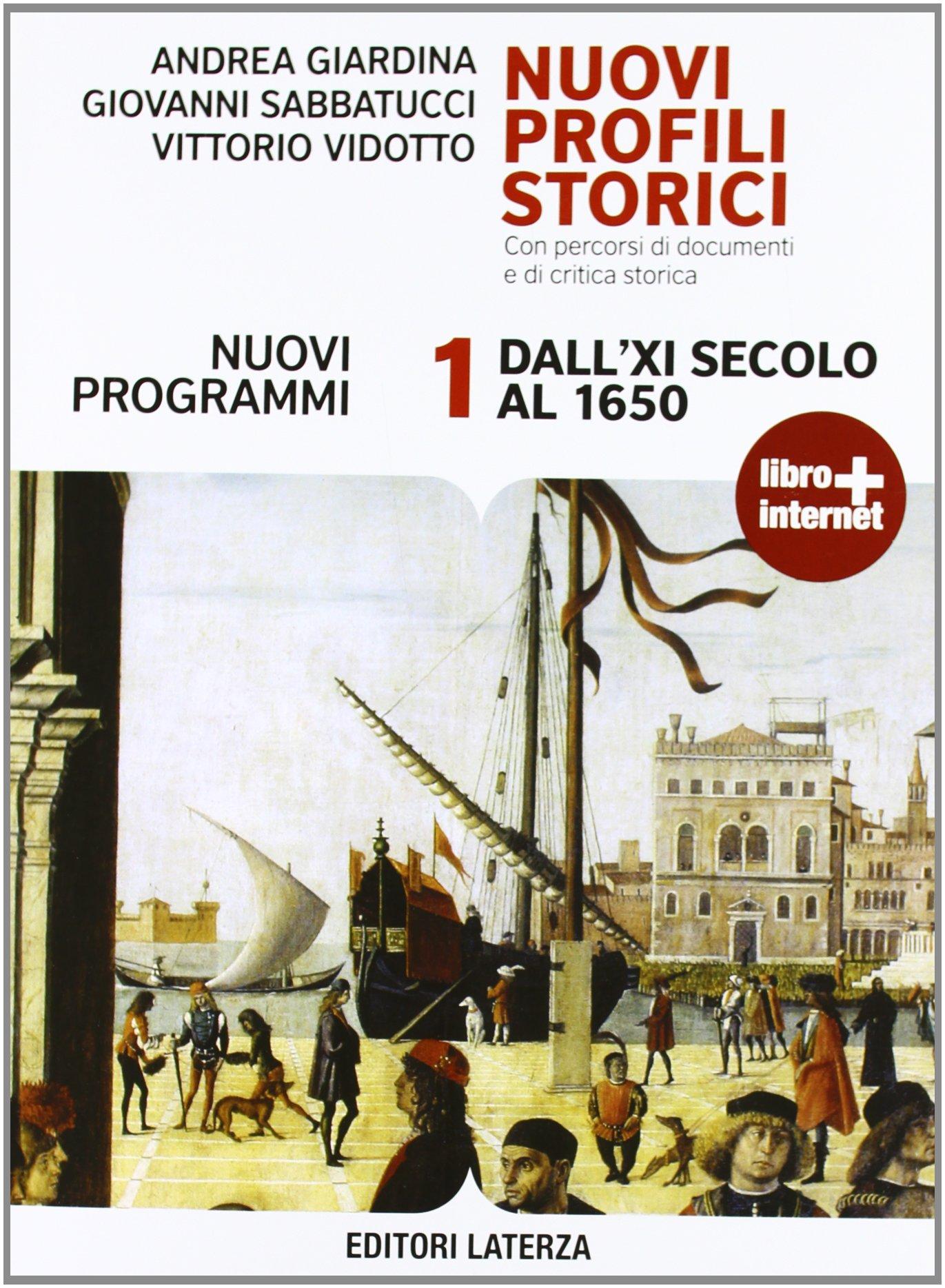 Nuovi profili storici 1. Dall'XI secolo al 1650