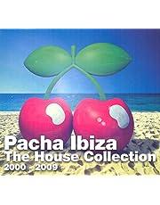 Pacha Ibiza - The House Collection 2000-2009