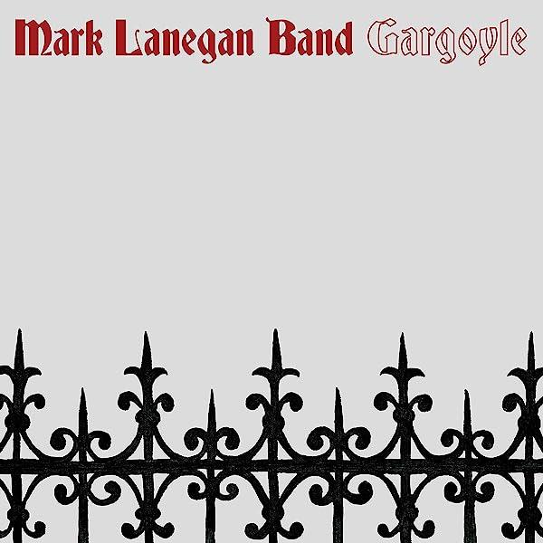 Mark Lanegan Band Gargoyle Amazon Com Music