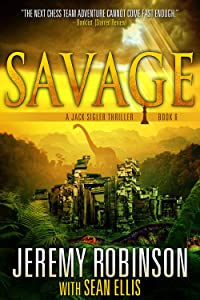 Savage (A Jack Sigler Thriller Book 6)